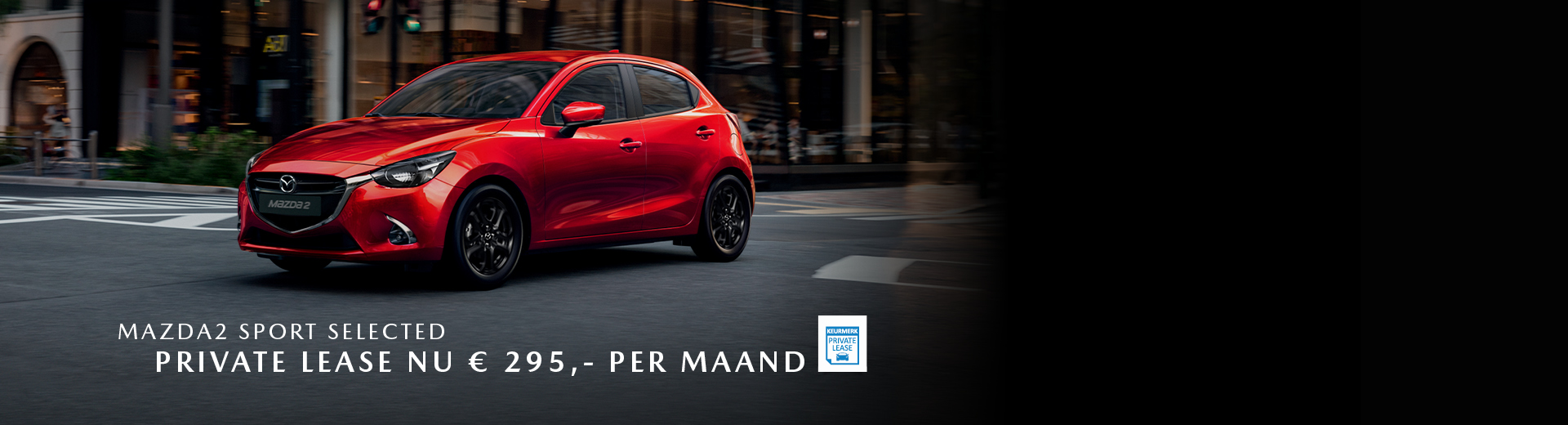 180854 Mazda Nieuwe stijl 2019_Banner 1920x520px_Private lease_M2 Sport Selected [opmaak 01]
