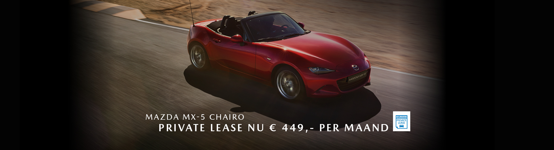 190139 Mazda Q2_Banner Mazda MX-5 Chairo_Private Lease_1920x520px [opmaak 01]