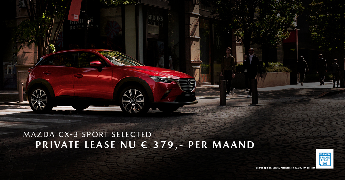 190139 Mazda Q2_Facebookpost Mazda CX-3 Sport Selected_Private Lease_1200x628px [opmaak 01]